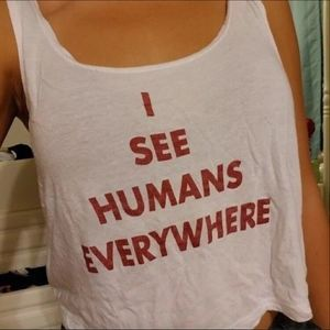 "Brandy Melville ""I SEE HUMANS EVERYWHERE"" Tank"